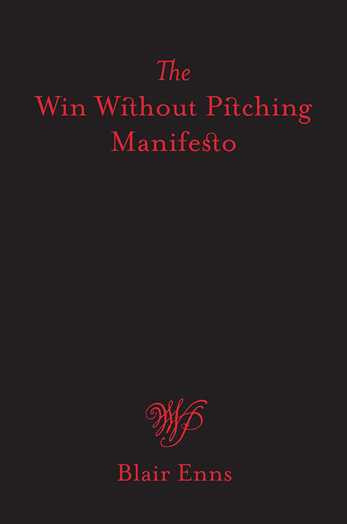 Libro | The win without pitching manifesto de Blair Enns